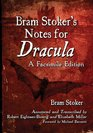 Bram Stoker's Notes for Dracula A Facsimile Edition