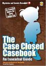 The Case Closed Casebook: An Essential Guide