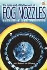 The Safe and Effective Use of Fog Nozzles Research and Practice