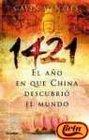 1421: El Ano En Que China Descubrio El Mu (Huella Per) (Spanish Edition)