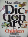 Macmillan Dictionary for Children Revised 82