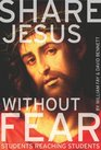 Share Jesus Without Fear: Students Reaching Students