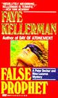 False Prophet (Peter Decker & Rina Lazarus, Bk 5)