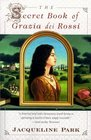 The Secret Book of Grazia dei Rossi (Grazia dei Rossi, Bk 1)