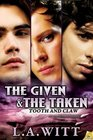 The Given & the Taken (Tooth and Claw, Bk 1)