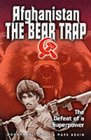 Afghanistan the Bear Trap
