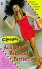 Achieving Personal Perfection (Clueless)