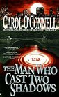 The Man Who Cast Two Shadows (aka The Man Who Lied to Women) (Kathleen Mallory, Bk 2)