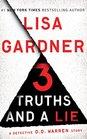 3 Truths and a Lie A Detective D D Warren Story