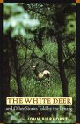 The White Deer and Other Stories Told by the Lenape