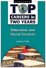 Education and social services (Top Careers in Two Years)