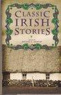 Classic Irish Stories