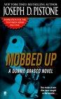 Mobbed Up A Donnie Brasco Novel
