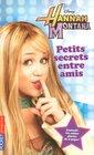 Hannah Montana T01 Petits Secr