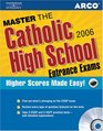 Master The Catholic High School Entrance Exams 2006