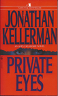 Private Eyes (Alex Delaware, Bk 6)