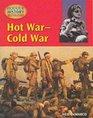 Hot War-Cold War