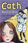 Cath Modryb Bela
