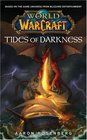 Warcraft: World of Warcraft: Tides of Darkness: World of Warcraft (Worlds of Warcraft)