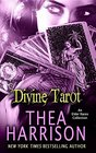 Divine Tarot: An Elder Races Collection