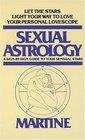Sexual Astrology  A Sign-by-Sign Guide to Your Sensual Stars