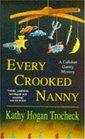 Every Crooked Nanny(Callahan Garrity Bk. 1)