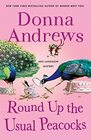Round Up the Usual Peacocks A Meg Langslow Mystery