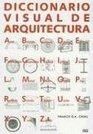 Diccionario Visual de Arquitectura / A Visual Dictionary of Architecture