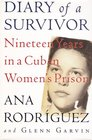 Diary of a Survivor Nineteen Years in a Cuban Women's Prison