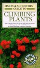 Simon  Schuster's Guide to Climbing Plants (Nature Guide Series)