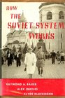 How the Soviet System Works