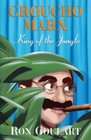 Groucho Marx   King of the Jungle