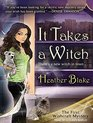 It Takes a Witch A Wishcraft Mystery
