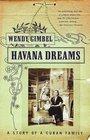 Havana Dreams : A Story of a Cuban Family