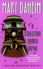 A Streetcar Named Expire (Bed-And-Breakfast, Bk 16)