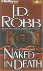 Naked in Death (In Death, Bk 1) (Audio Cassette) (Abridged)