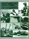 Weapons of the Third Reich An encyclopedic survey of all small arms artillery and special weapons of the German land forces 19391945