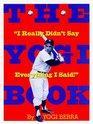 The Yogi Book: I Really Didn't Say Everything I Said!