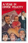 A year in Upper Felicity Life in a Chinese village during the Cultural Revolution