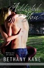 Addicted to You (One Night of Passion, Bk 1)