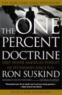 The One Percent Doctrine Deep Inside America's Pursuit of Its Enemies Since 9/11