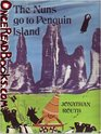 Nuns Go to Penguin Island