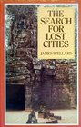 The search for lost cities