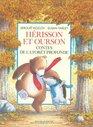 Hrisson et Ourson  contes de la fort profonde
