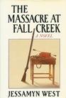 The Massacre at Fall Creek