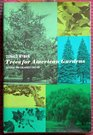 Trees for American Gardens Revised and enlarged 1965 edition