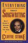 Everything You Always Wanted to Know About Songwriting but Didn't Know Who to Ask