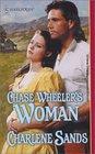 Chase Wheeler's Woman (Harlequin Historical, No 610)