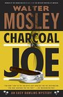 Charcoal Joe An Easy Rawlins Mystery