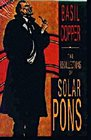 The Recollections of Solar Pons (Four Novellas)